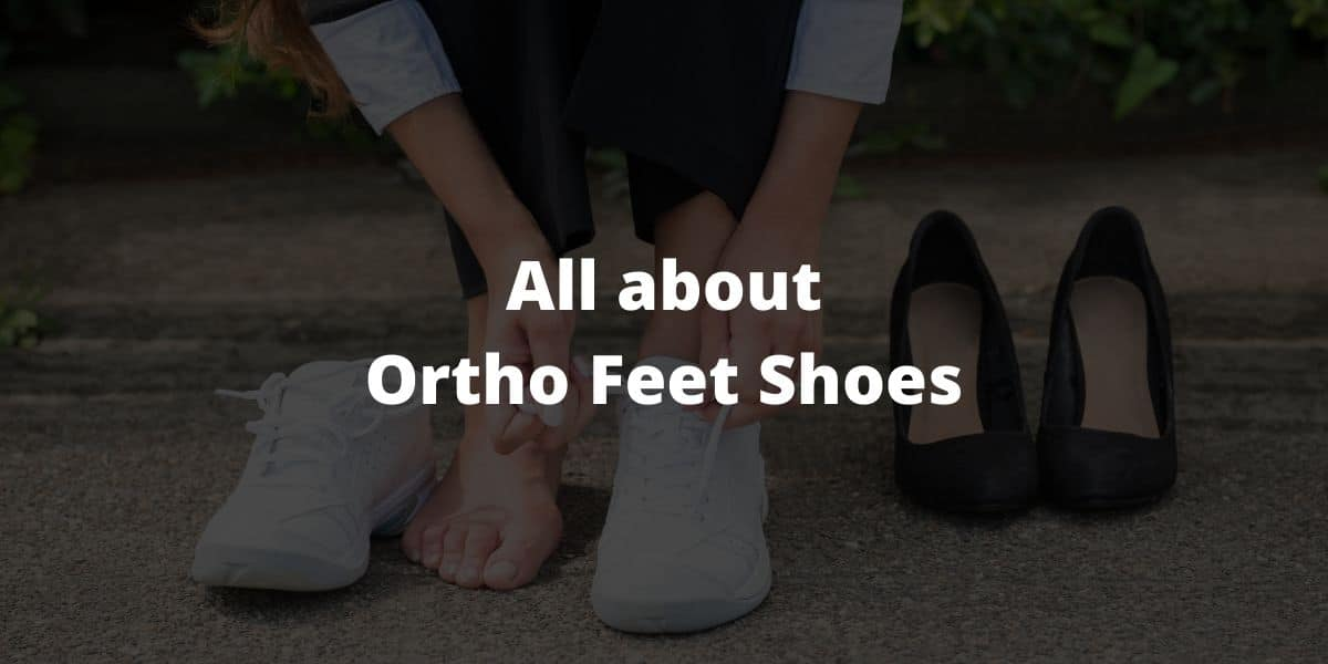 Best Ortho Feet Shoes For Plantar Fasciitis