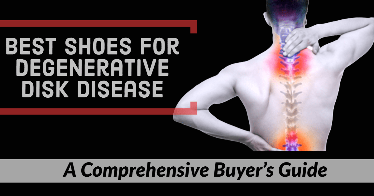 best running shoes for degenerative disk disease